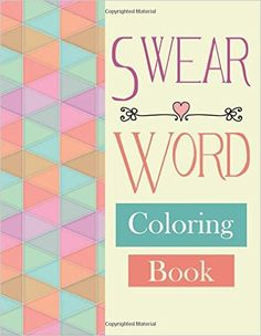 Swear Word Coloring Book Fantastic Adult Books Stress Relief Cuss