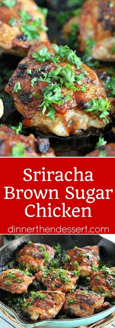 Sriracha Brown Sugar Chicken is a quick and easy meal that needs only 5 ingredients and 1 one pan, with a touch of sweetness and a hot finish.