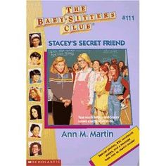 The Baby-Sitters Club #111 Stacey's Secret Friend