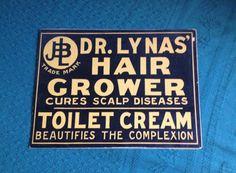 Vintage Original Sign JBL Dr Lyna's Hair Grower Toilet