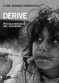 Prezzi e Sconti: #Derive. piccolo mosaico del disumano New  ad Euro 13.00 in #Stampa alternativa #Libri