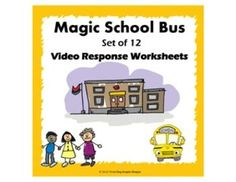 This set of 15 video response worksheets encourages students to focus on concepts presented in the Magic School Bus Science lessons. Promotes active watching and listening.