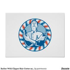 Barber With Clipper Hair Cutter and Scissors Poster. Retro style poster designed with an illustration of a barber looking up holding hair clipper cutter and scissors set inside a circle with red and blue stripes done in retro woodcut style. #barber #barbershop #poster