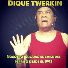 #Dominicans #twerking childhood memories with that song #unforgetable lol