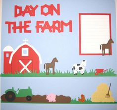 Day on the Farm Scrapbooking Page Layout