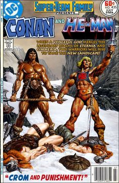 "Super-Team Family: The Lost Issues!: Conan and He-Man in ""Crom and Punishment!"""
