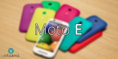 Why Should One Go For Moto E? Best, Cheapest Android Smartphone!