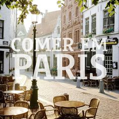 Top 3 | Onde comer em Paris