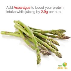 Add Asparagus to boost your protein  intake while juicing by 2.9g per cup. #7dayjuicepal #boostyourprotein