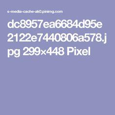 dc8957ea6684d95e2122e7440806a578.jpg 299×448 Pixel