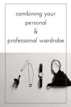 tips and wish list for my personal & professional wardrobe.