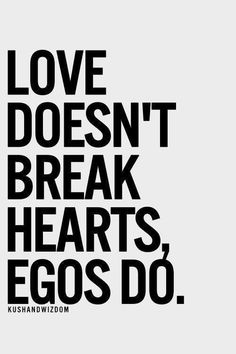 I'm trying to lose the ego, sometimes I need your help to guide me. Quotes About Pride, Quotes To Live By, Love Quotes, Ego Quotes, Quotable Quotes, Motivational Quotes, Inspirational Quotes, Positive Quotes, The Words