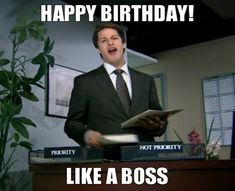 Birthday like a boss - Happy birthday images For Boss Memes Birthday Wishes For Boss, Birthday Message For Him, Happy Birthday Boss, Birthday Gifts For Sister, Birthday Pictures For Facebook, Funny Happy Birthday Pictures, Best Facebook Cover Photos, Working From Home Meme, Hate My Job