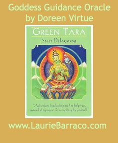 Card of the Day ~ Green Tara, Start Delegating. Call upon Green Tara with assistance for being in energetic alignment so the perfect helpers will magically appear to lighten your load.  She will also help you recognize where you can delegate and to whom you may delegate these responsibilities to.