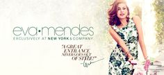 Eva Mendes Collection - New York and Company