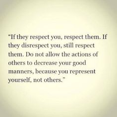 You  represent yourself, not others - quotes about life  - inspirational quotes - motivational quotes   - love quotes