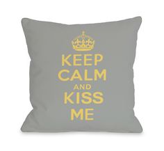 Keep Calm and Kiss Me Throw Pillow