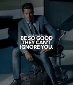 Or how about be so good I don't care what they think