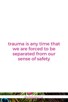 """A quote about trauma, specifically SNEAKY TRAUMA—""""trauma is any time that we are forced to be separated from our sense of safety"""". True Identity, Spiritual Quotes, Things To Know, Trauma, Safety, Spirituality, Healing, Spirit Quotes, Security Guard"""