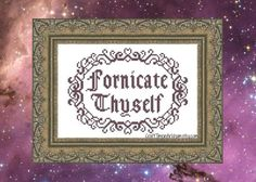 Fornicate Thyself, Funny Cross Stitch Pattern, Subversive Embroidery - PDF, Instant Download