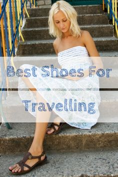 Best Shoes For Traveling