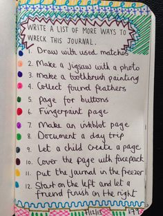 Write a list of more ways to wreck this journal