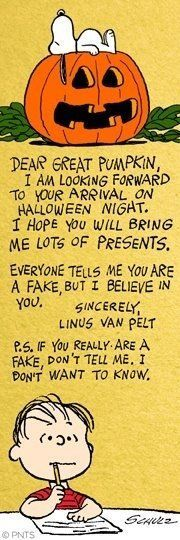 Linus' annual letter to the Great Pumpkin. ~ღ~ Snoopy