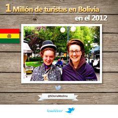 Bolivia recibió un millón de turistas extranjeros en el 2012.  http://www.paginasiete.bo/2013-01-03/Economia/Destacados/Bolivia-recibio-un-millon-de-tu.aspx