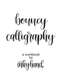 Take your calligraphy to the next level by learning how to get that modern, bouncy look with my digital workbook!