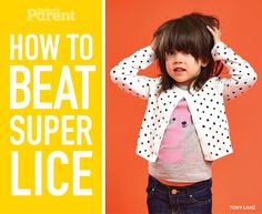 How to get rid of lice for good