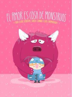 El amor es cosa de monstruos