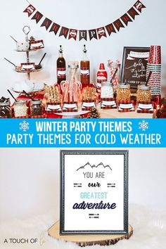 Winter Party Themes Party Themes for Cold Weather  These party themes for cold weather work perfectly for an indoor party during the cold winter months !  #partythemes #winterparties #winterpartyideas #winterpartythemes