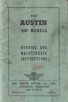 Austin A40 Models - Running and Maintenance Instructions