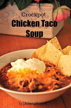 Crockpot Recipe: Chicken Taco Soup - AdenaF #crockpot #recipe