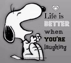 Life Is Better When You're Laughing Snoopy Quote life quotes quotes positive…