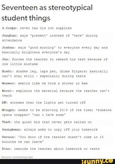 This is so accurate that I can see them as this when they were students