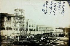 ホントに永らくお待たせしました!台湾高雄、吉井デパートの建設の様子、貴重な写真! - びわ湖勝手気まま歩き!
