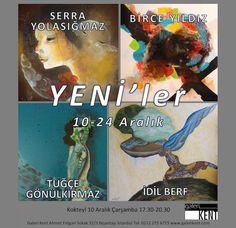 """YENİ'ler"" Sergisi 10 Aralık'ta Galeri Kent'te. /  My last group exhibition was in Gallery Kent in İstanbul"