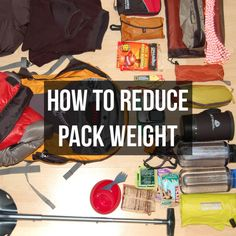 How To Reduce Pack Weight on Hiking and Backpacking Trips Ultralight Backpacking, Backpacking Trips, Hiking Backpack, Medical Advice, Reduce Weight, My Happy Place, Stargazing, Outdoor Camping, Kayaking