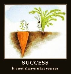 Funny pictures about Success Isn't Always What You See. Oh, and cool pics about Success Isn't Always What You See. Also, Success Isn't Always What You See photos. Funny Inspirational Quotes, True Quotes, Great Quotes, Motivational Quotes, Wisdom Quotes, Funny Quotes, Unique Quotes, Deep Quotes, Quotes Quotes