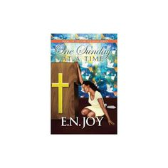One Sunday at a Time (Paperback) (E. N. Joy)