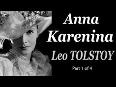 Anna Karenina by Leo TOLSTOY - Full Free Audio Book Part 1 of 4: https://youtu.be/ncvFxh1XZ1w Part 2 of 4: https://youtu.be/Mq2Vb9opVdo Part 3 of 4: https://...