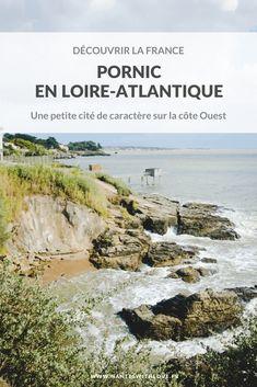 9 activités pour (re)découvrir Pornic Picture Postcards, France Travel, Travel Inspiration, Beautiful Places, Scenery, Jade, Trips, Pictures, Articles