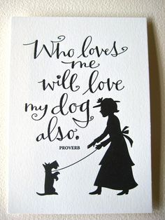 Love me..  Love my dog (s)
