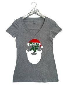 04fbdf95 Merry AF Silhouette Women's V Neck T Shirt Santa T Shirt Merry AF Shirt  Funny Christmas Shirt Xmas Shirt Santa Shirt Santa Claus Shirt AF