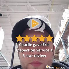 Charlie D gave Erie Inspection Service a 5 star review