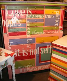 Using older furniture and painting it lots of different colours .... How FUN is this!