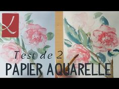 Vidéo : test de deux papiers aquarelle par l'Atelier de Louise - l'Atelier Géant