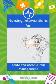 There are several interventions nurses can use for both acute and chronic pain management. We will discuss which are the best ones and why. Nursing Profession, Nursing Career, Nursing Assistant, Accelerated Nursing Programs, Nursing Care Plan, Online Nursing Schools, Nursing Pins, Home Health Care, Pain Management