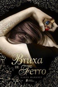 Bebendo Livros: A Bruxa de Ferro - Karen Mahoney